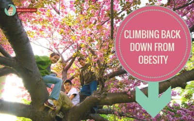 Climbing Back Down from Obesity: Listening to your 10 year old Self.