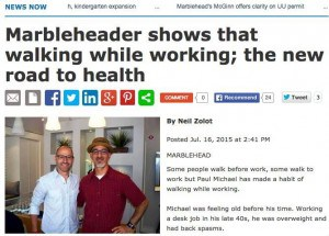 Marblehead Reporter - July 2015 - Walking While Working - https://lifehackrdiet.com/